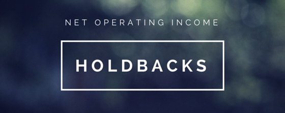 net operating income holdbacks